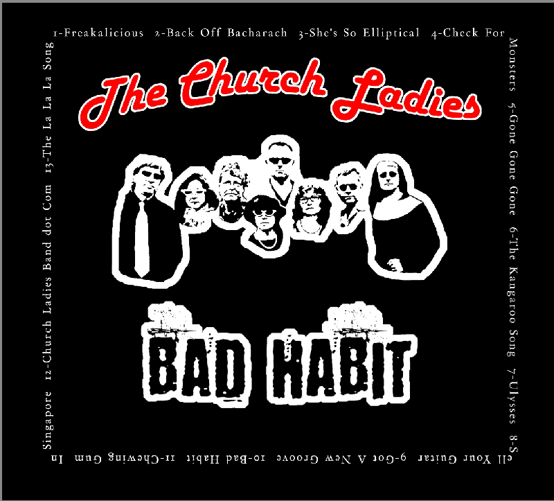 Bad Habit (Album by The Church Ladies) - Back Cover